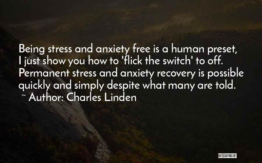 Free From Stress Quotes By Charles Linden