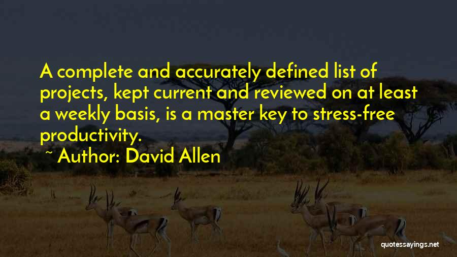 Free From Stress Quotes By David Allen