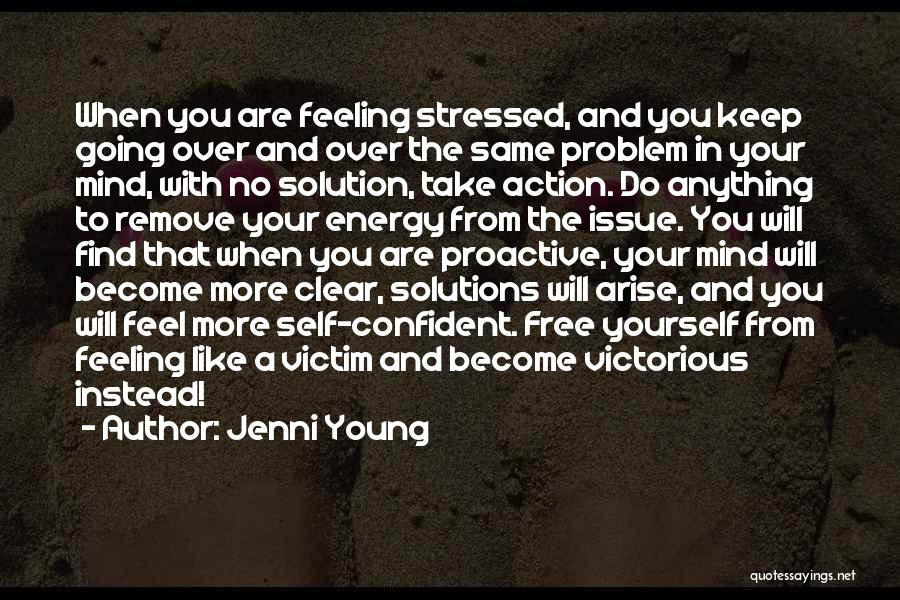 Free From Stress Quotes By Jenni Young