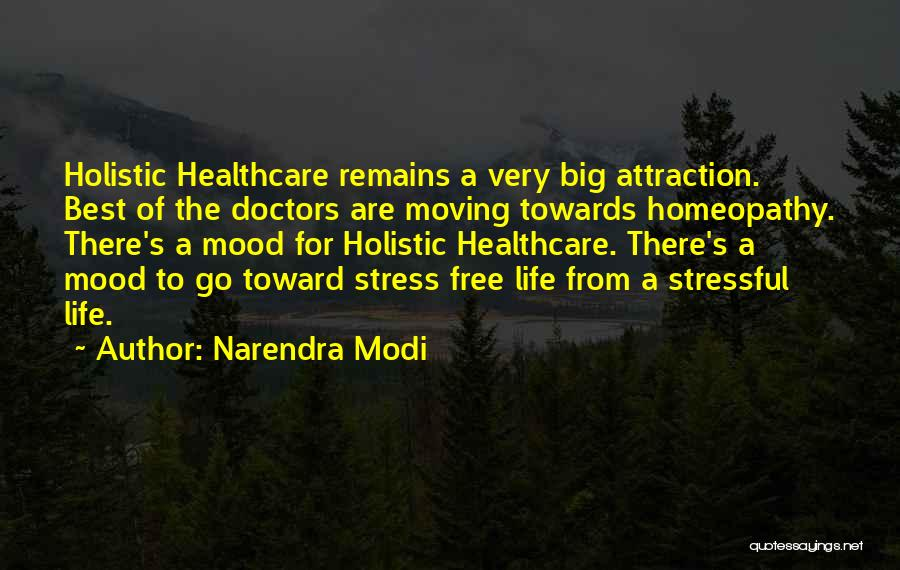 Free From Stress Quotes By Narendra Modi