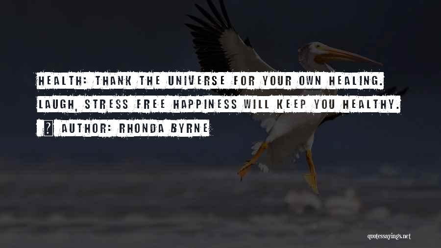 Free From Stress Quotes By Rhonda Byrne