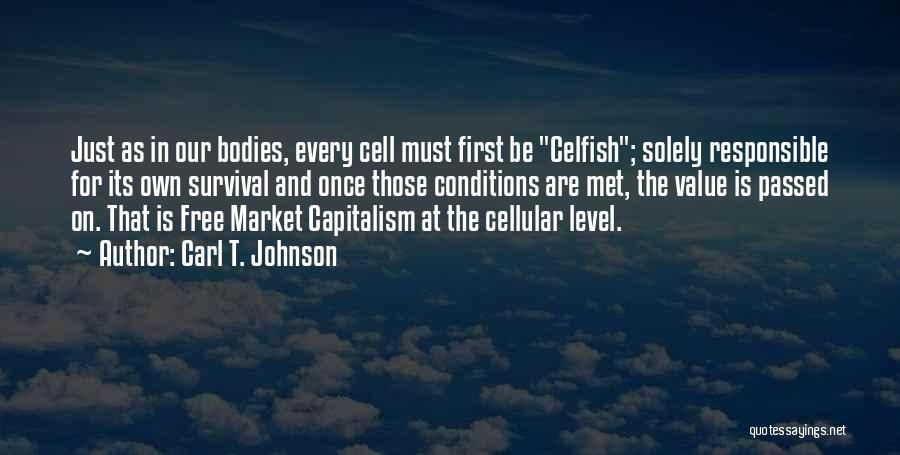 Free Market Quotes By Carl T. Johnson