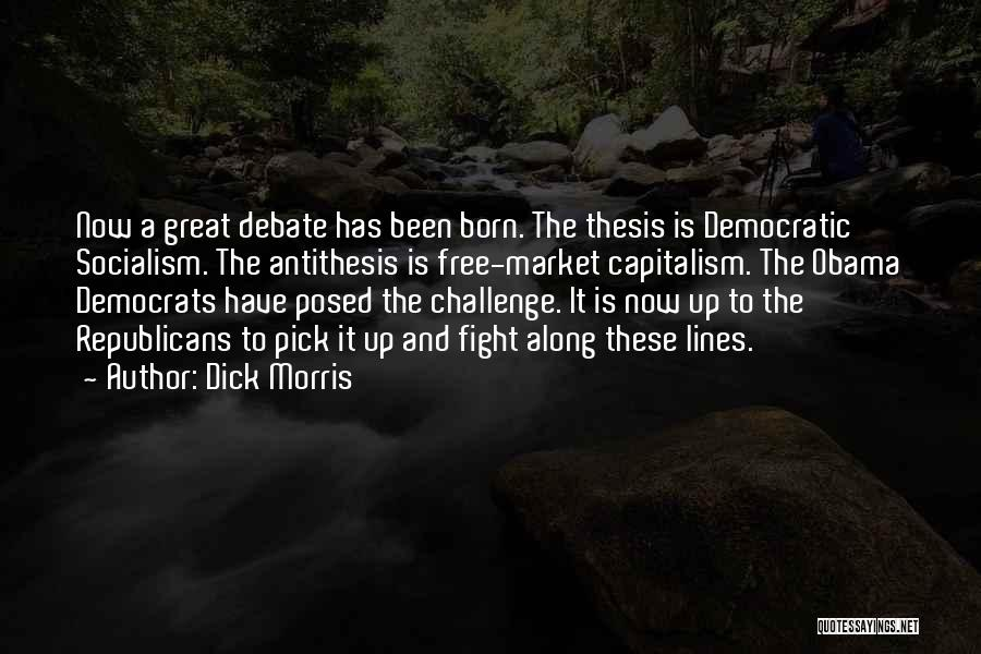 Free Market Quotes By Dick Morris