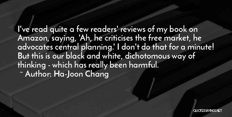 Free Market Quotes By Ha-Joon Chang