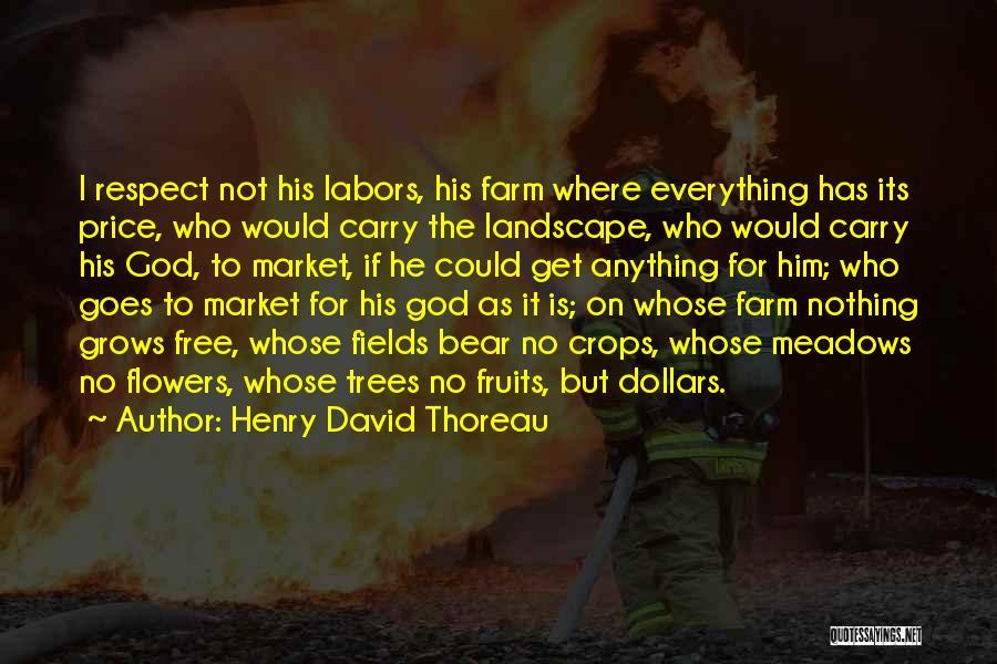 Free Market Quotes By Henry David Thoreau