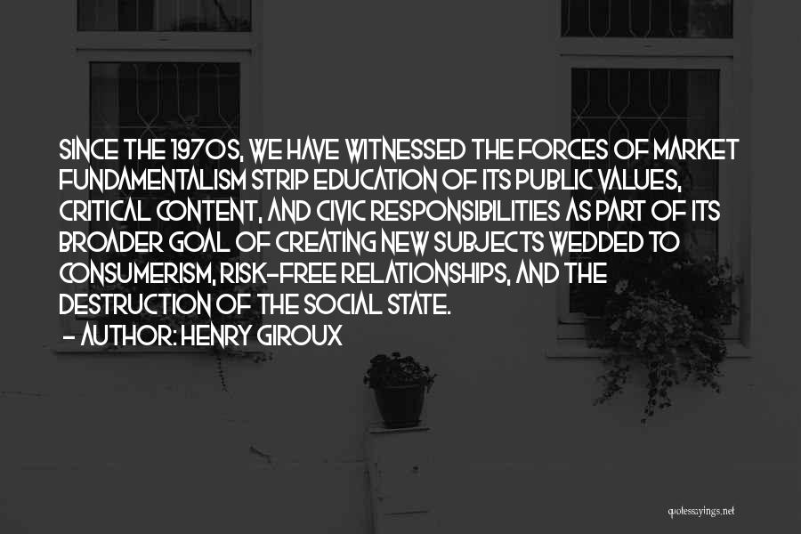 Free Market Quotes By Henry Giroux