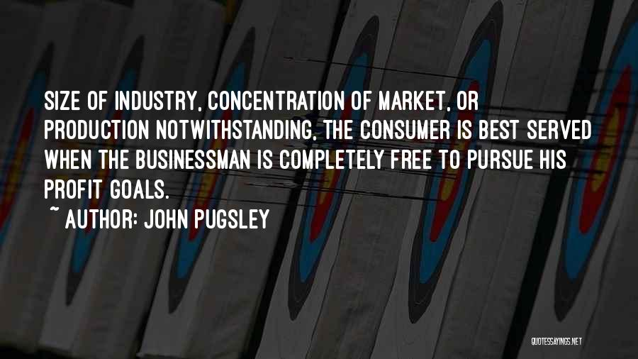 Free Market Quotes By John Pugsley