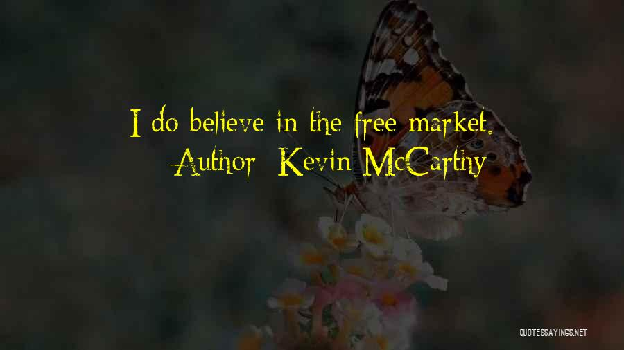 Free Market Quotes By Kevin McCarthy