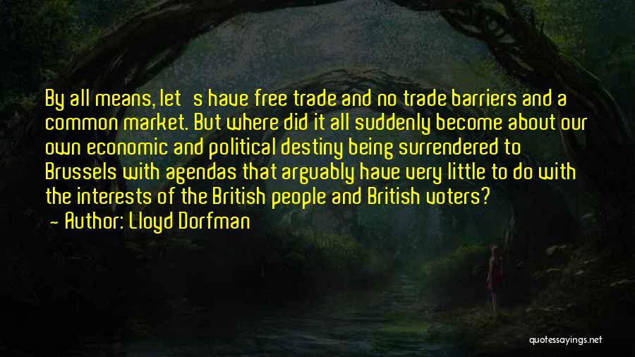 Free Market Quotes By Lloyd Dorfman