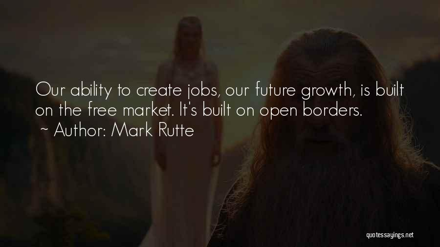Free Market Quotes By Mark Rutte