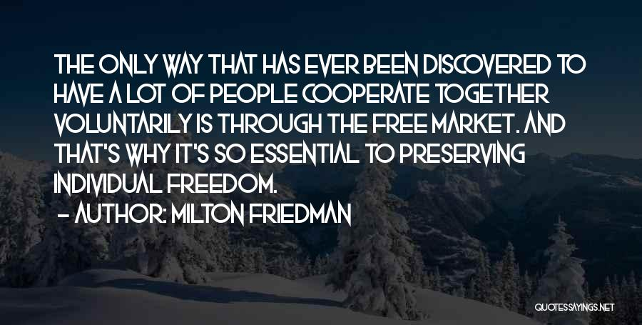 Free Market Quotes By Milton Friedman