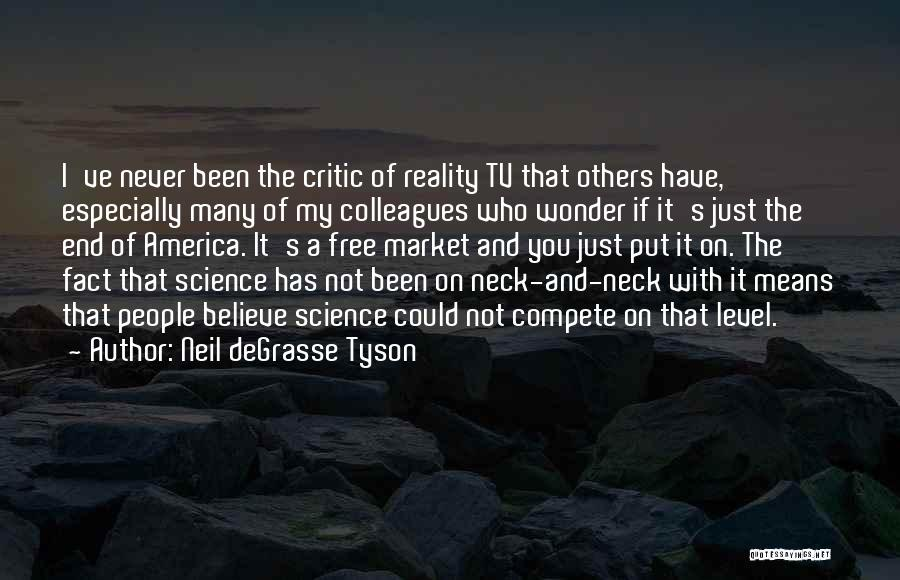 Free Market Quotes By Neil DeGrasse Tyson