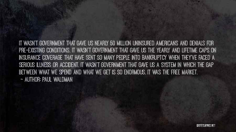 Free Market Quotes By Paul Waldman