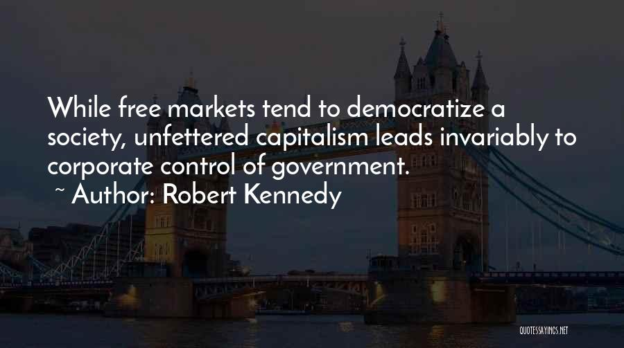 Free Market Quotes By Robert Kennedy