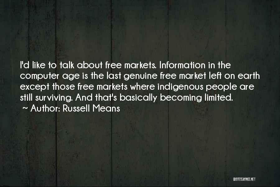 Free Market Quotes By Russell Means