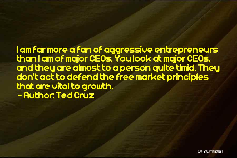 Free Market Quotes By Ted Cruz