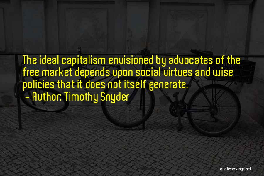 Free Market Quotes By Timothy Snyder