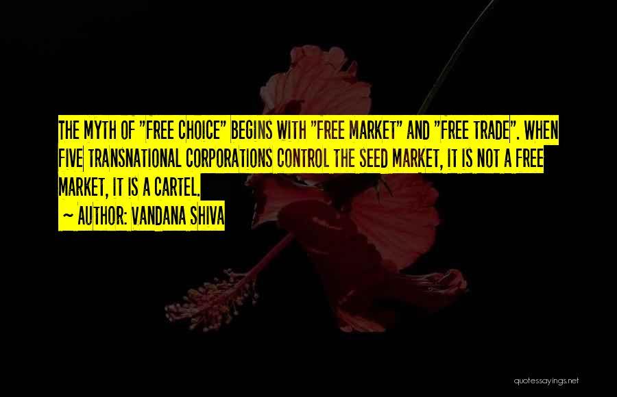Free Market Quotes By Vandana Shiva