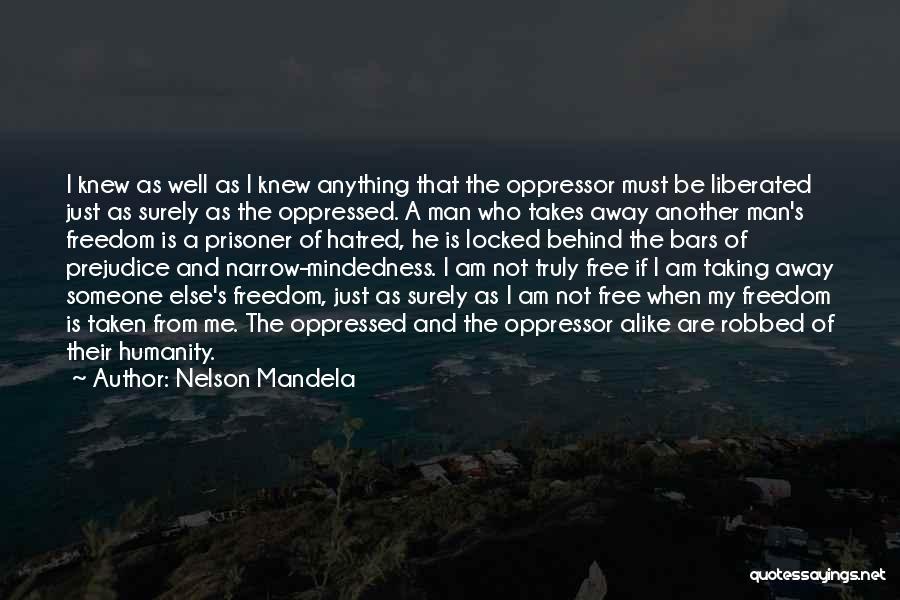 Free Mindedness Quotes By Nelson Mandela