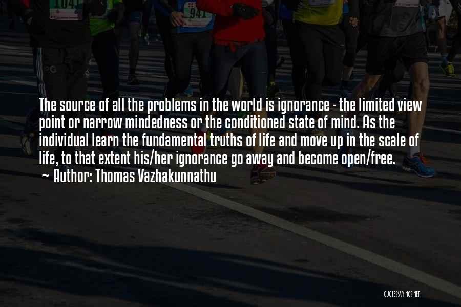Free Mindedness Quotes By Thomas Vazhakunnathu