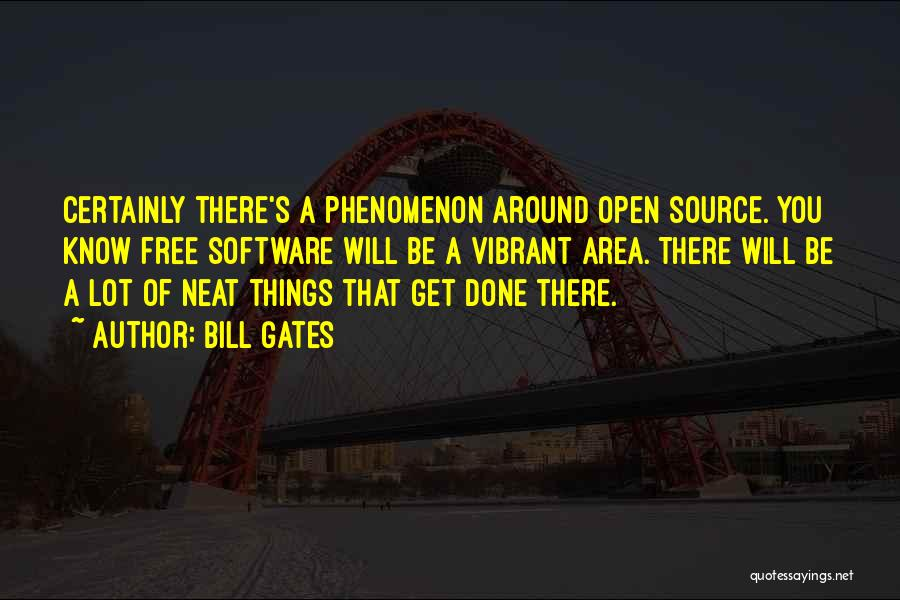 Free Open Source Quotes By Bill Gates