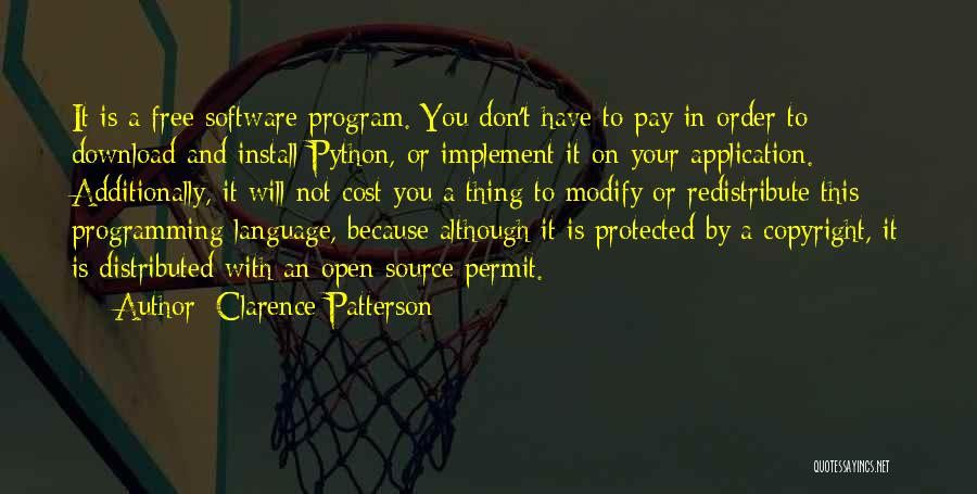 Free Open Source Quotes By Clarence Patterson
