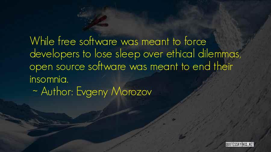 Free Open Source Quotes By Evgeny Morozov