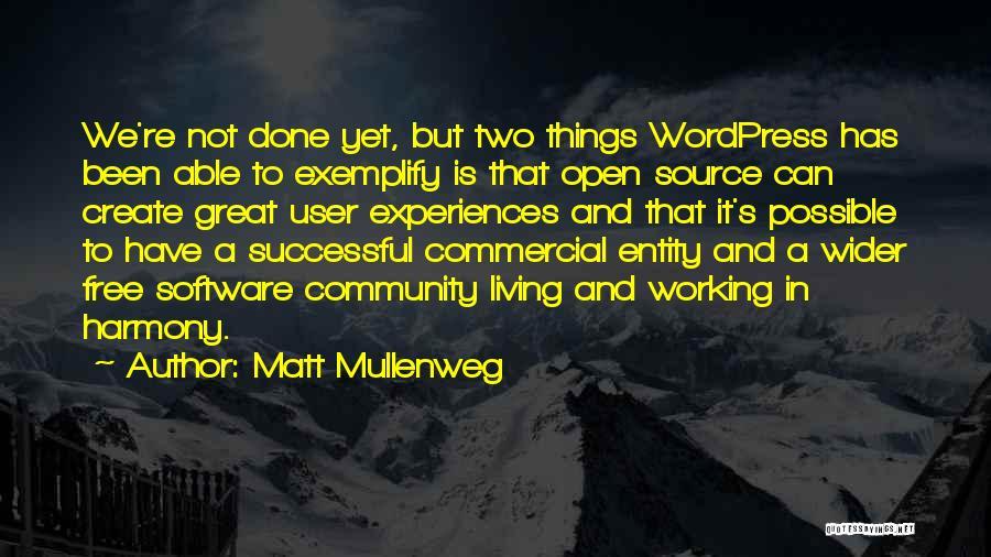 Free Open Source Quotes By Matt Mullenweg