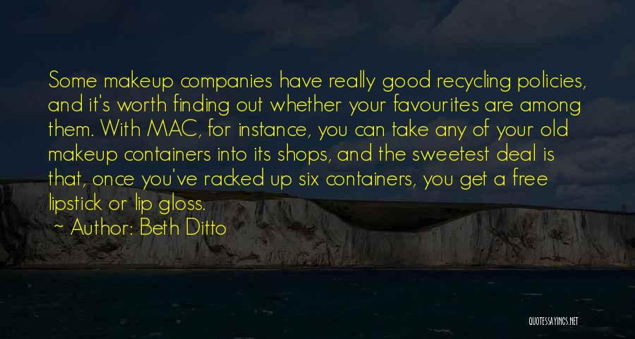 Free Recycling Quotes By Beth Ditto