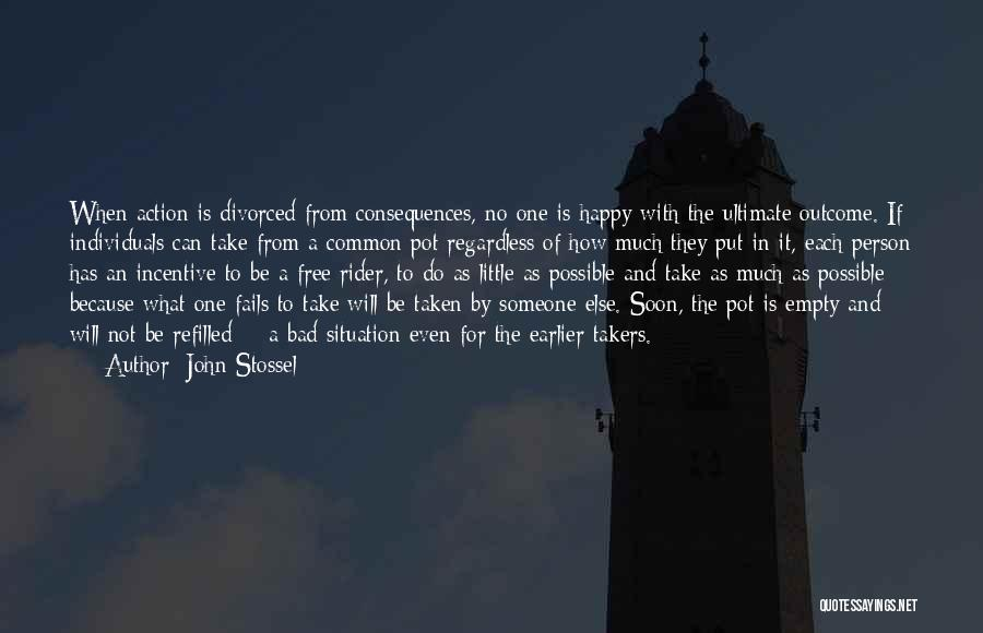 Free Rider Quotes By John Stossel