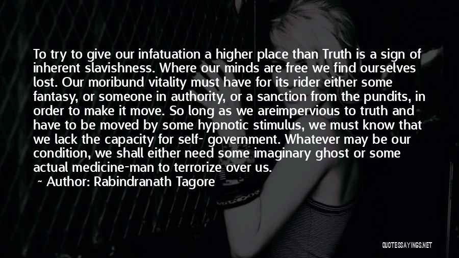 Free Rider Quotes By Rabindranath Tagore