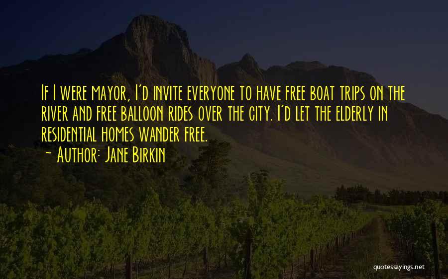 Free Rides Quotes By Jane Birkin