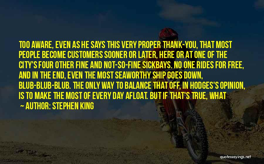 Free Rides Quotes By Stephen King