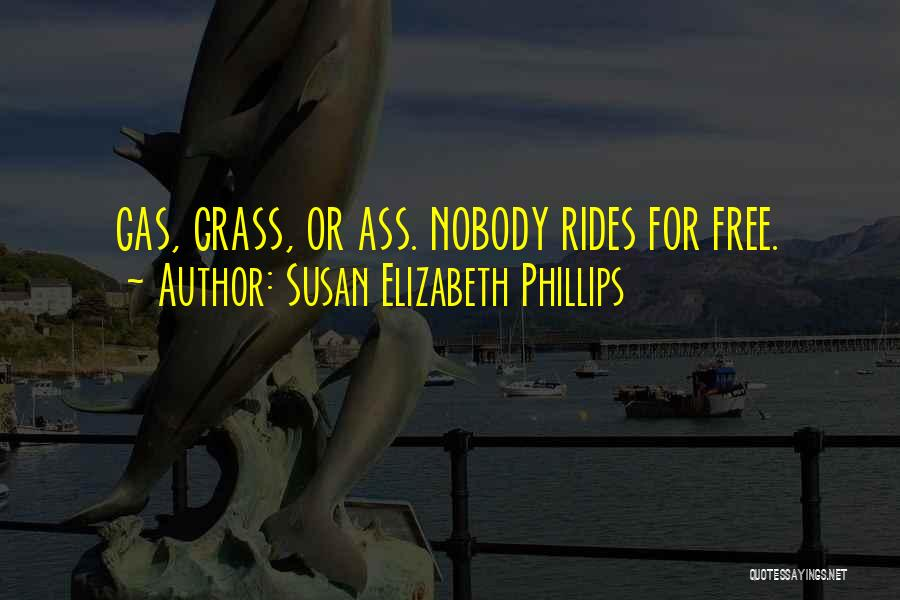 Free Rides Quotes By Susan Elizabeth Phillips