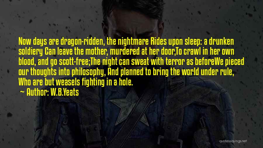 Free Rides Quotes By W.B.Yeats