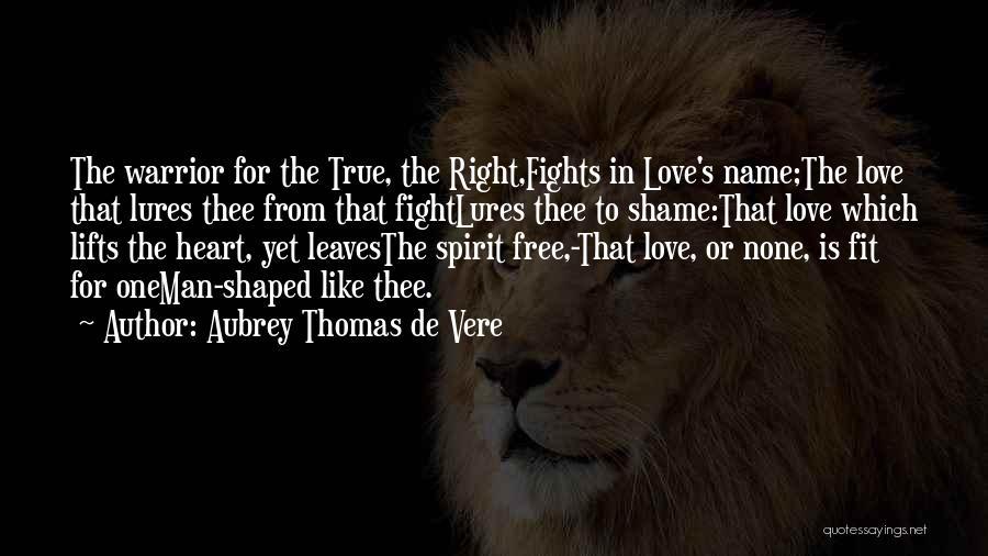 Free Spirit Quotes By Aubrey Thomas De Vere