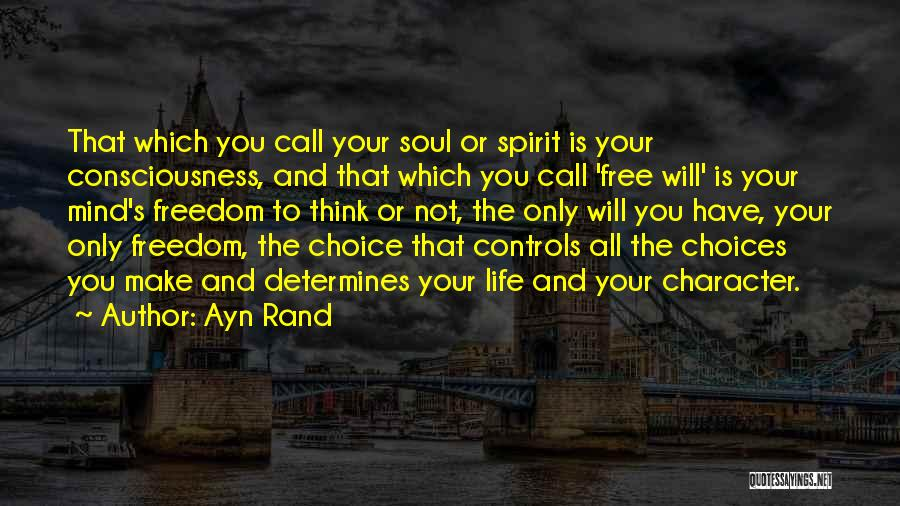 Free Spirit Quotes By Ayn Rand