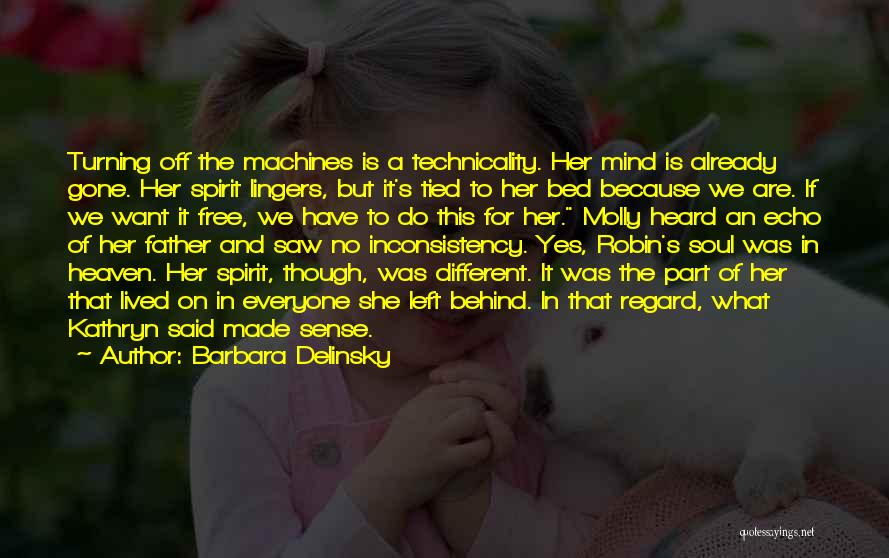 Free Spirit Quotes By Barbara Delinsky