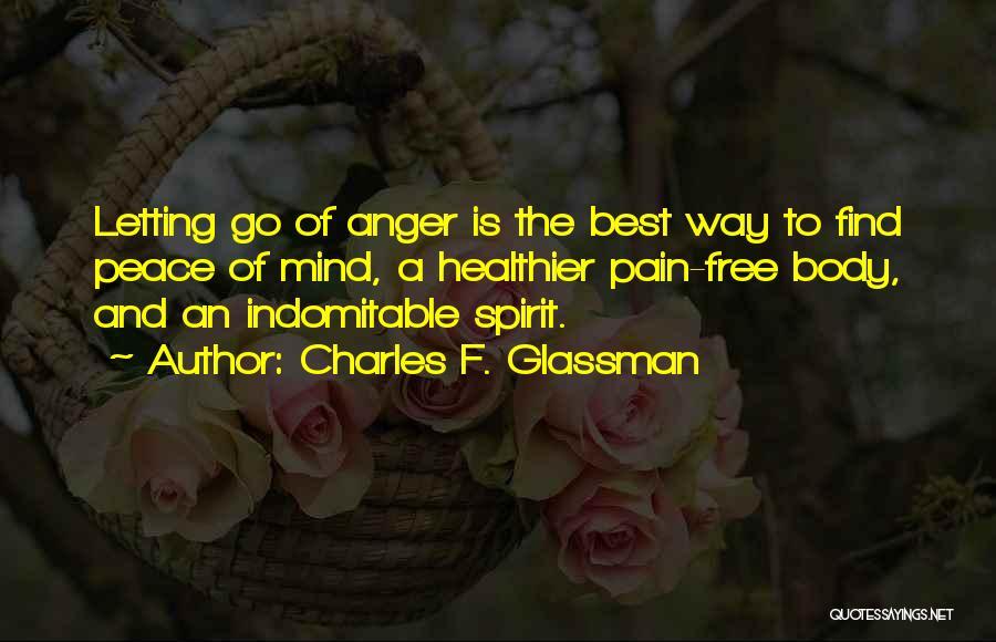 Free Spirit Quotes By Charles F. Glassman