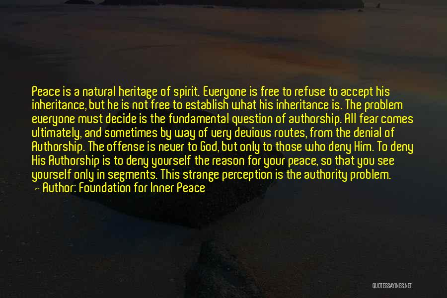 Free Spirit Quotes By Foundation For Inner Peace