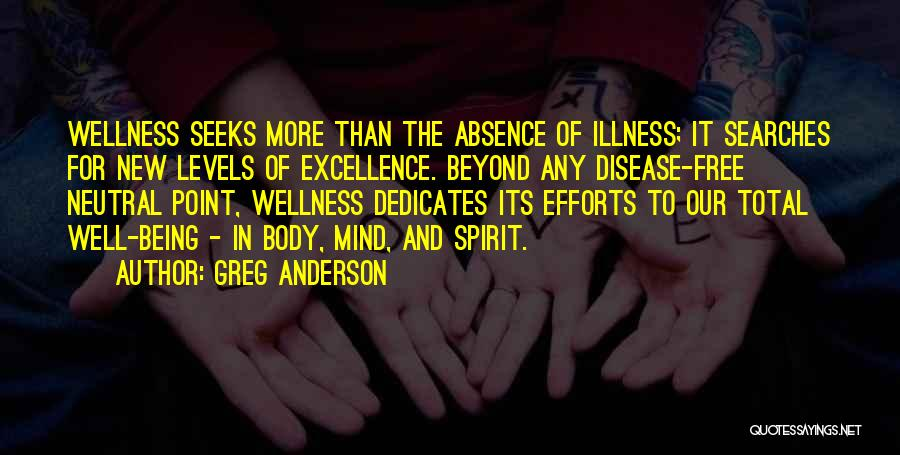 Free Spirit Quotes By Greg Anderson