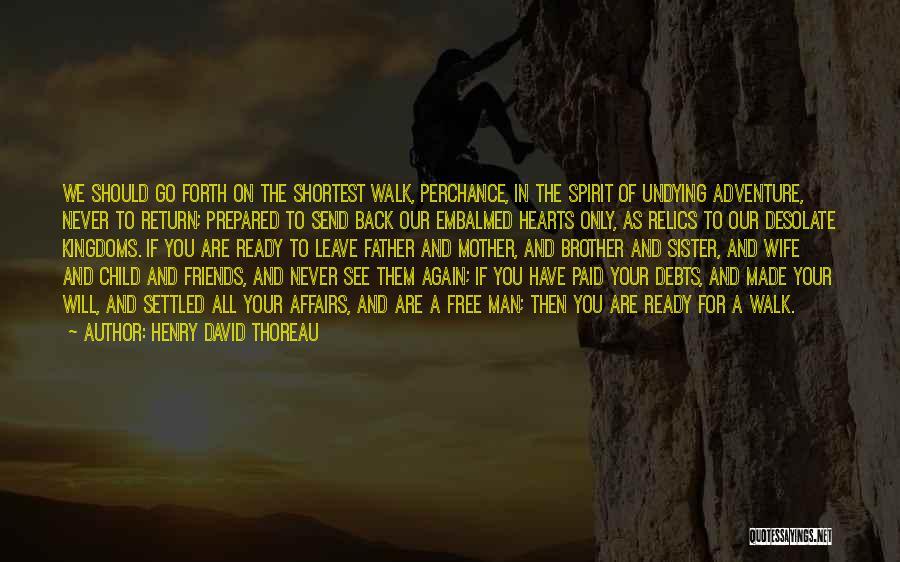 Free Spirit Quotes By Henry David Thoreau