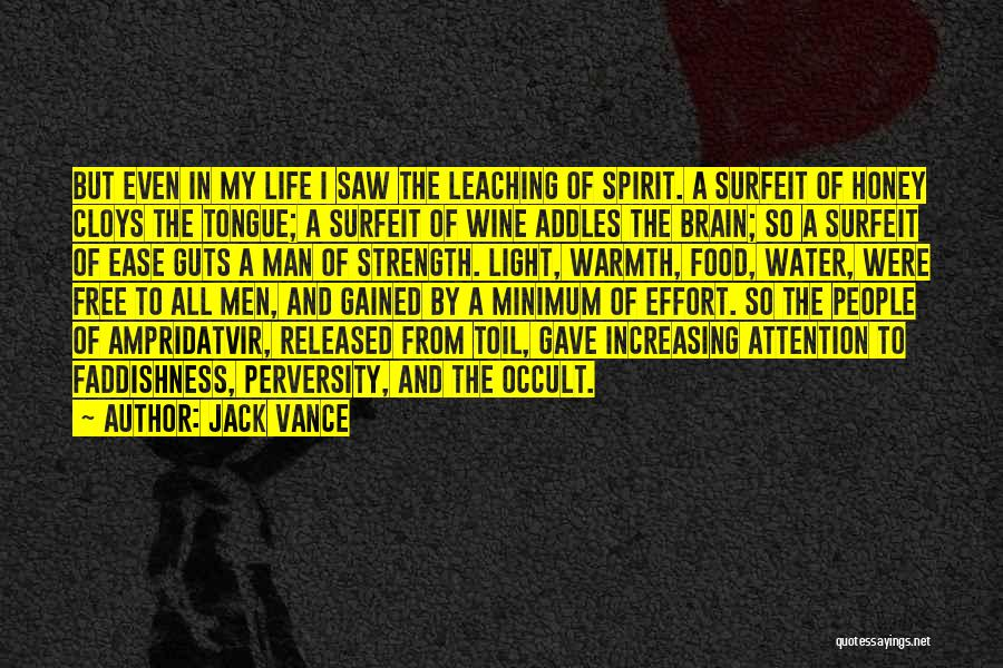Free Spirit Quotes By Jack Vance