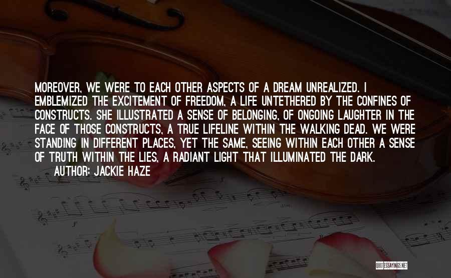 Free Spirit Quotes By Jackie Haze