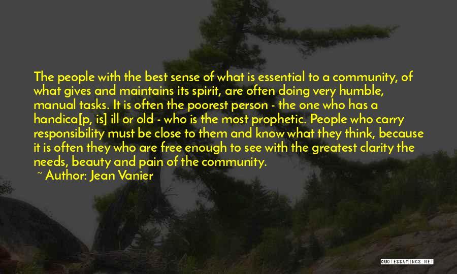 Free Spirit Quotes By Jean Vanier