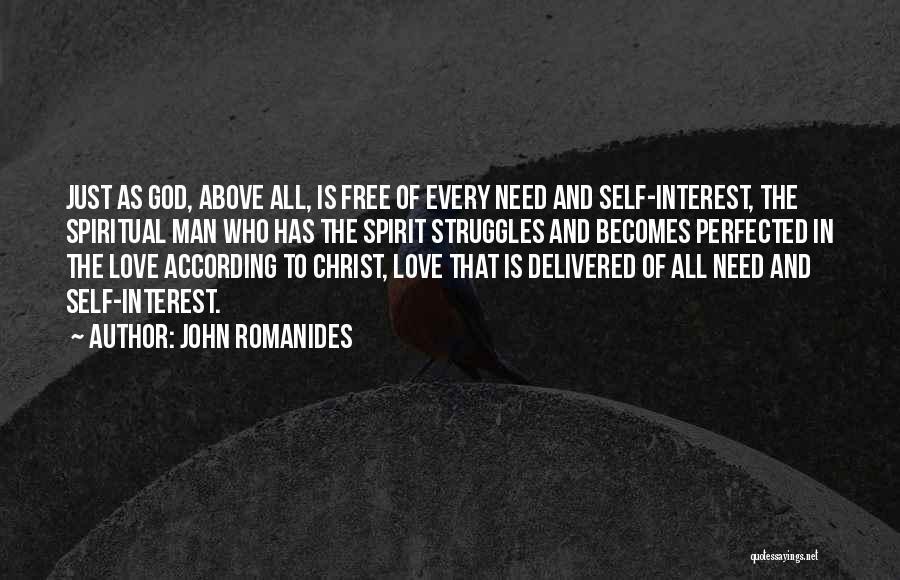 Free Spirit Quotes By John Romanides