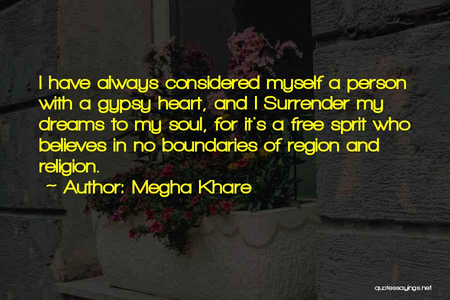Free Spirit Quotes By Megha Khare