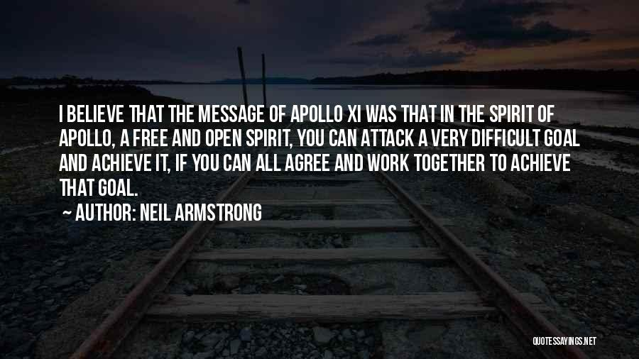 Free Spirit Quotes By Neil Armstrong