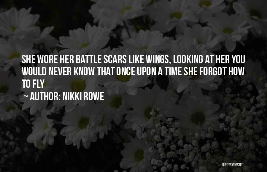 Free Spirit Quotes By Nikki Rowe