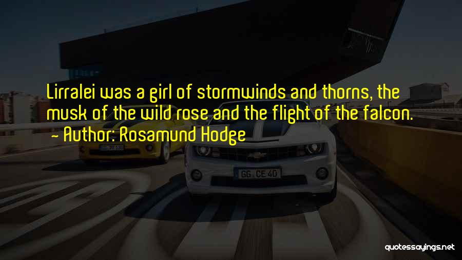 Free Spirit Quotes By Rosamund Hodge